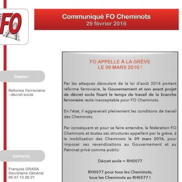 FO Cheminots appelle à la grève le 09 mars 2016 contre l'avant projet de décret socle fixant les règles de temps de travail dans la branche ferroviaire
